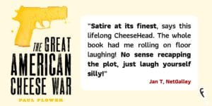 Review quote about The Great American Cheese War